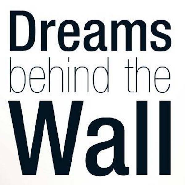 Dream behind the wall - Documental